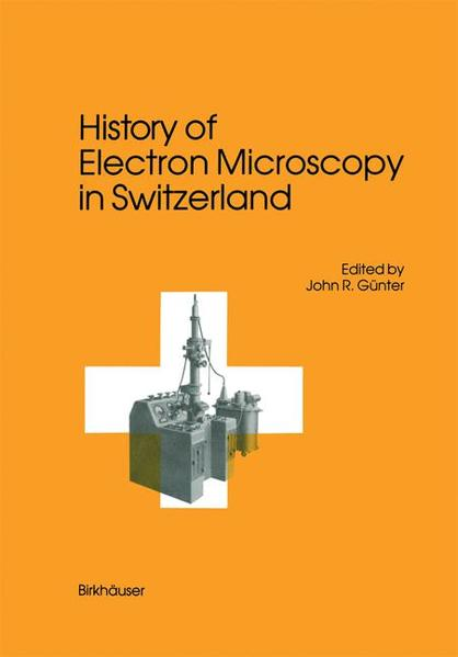 History of Electron Microscopy in Switzerland - Coverbild