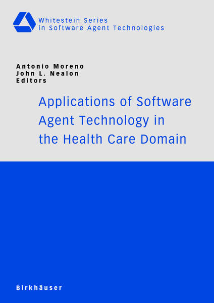 Applications of Software Agent Technology in the Health Care Domain - Coverbild