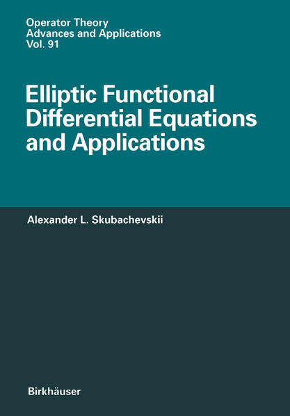 Elliptic Functional Differential Equations and Applications - Coverbild