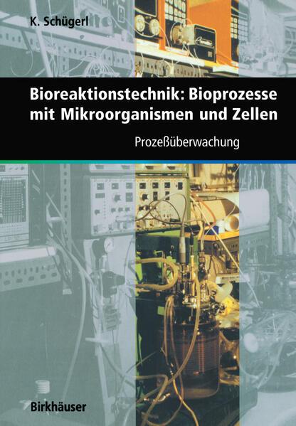 Bioreaktionstechnik: Bioprozesse mit Mikroorganismen und Zellen - Coverbild