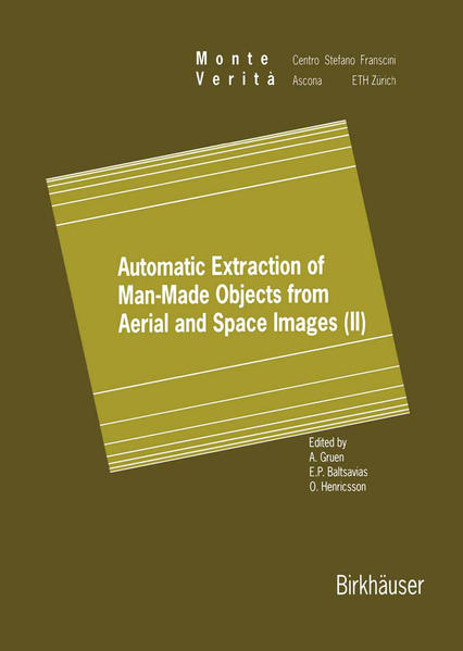 Automatic Extraction of Man-Made Objects from Aerial and Space Images (II) - Coverbild