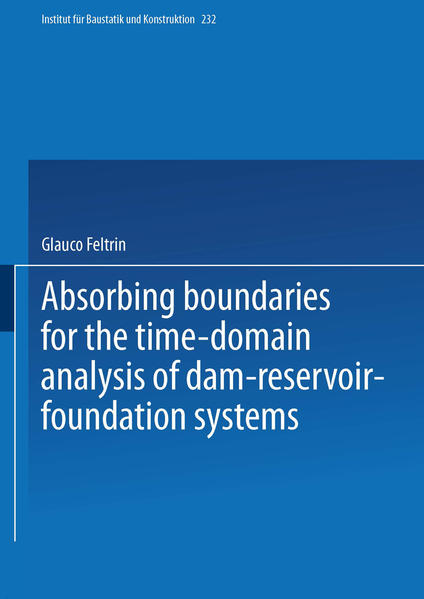 Absorbing Boundaries for the Time-Domain Analysis of Dam-Reservoir-Foundation Systems - Coverbild