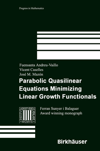 Parabolic Quasilinear Equations Minimizing Linear Growth Functionals - Coverbild
