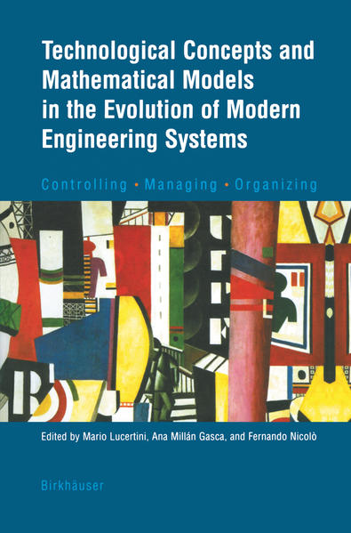 Technological Concepts and Mathematical Models in the Evolution of Modern Engineering Systems - Coverbild