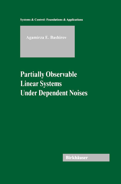 Partially Observable Linear Systems Under Dependent Noises - Coverbild