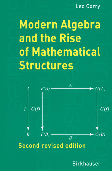 Modern Algebra and the Rise of Mathematical Structures - Coverbild