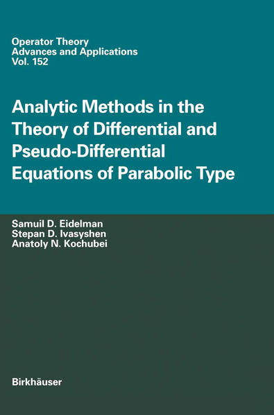 Analytic Methods In The Theory Of Differential And Pseudo-Differential Equations Of Parabolic Type - Coverbild