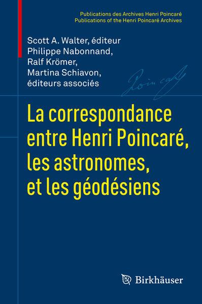 La correspondance entre Henri Poincaré, les astronomes, et les géodésiens - Coverbild