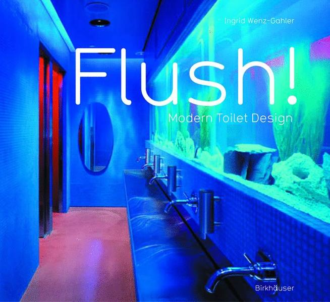 Flush! Modern Toilet Design - Coverbild