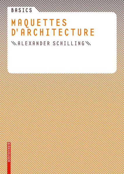 Basics Maquettes d architecture - Coverbild