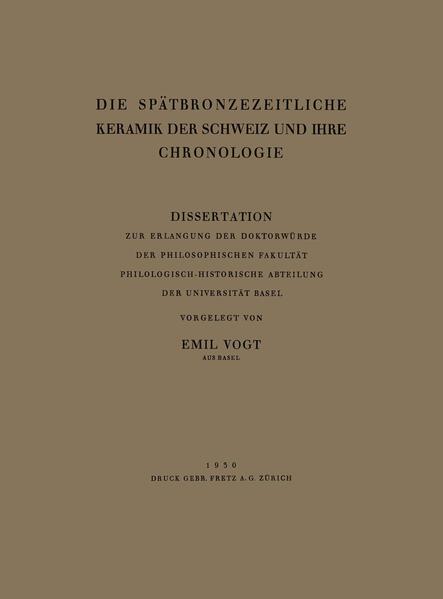 Die Spätbronzezeitliche Keramik der Schweiz und Ihre Chronologie - Coverbild
