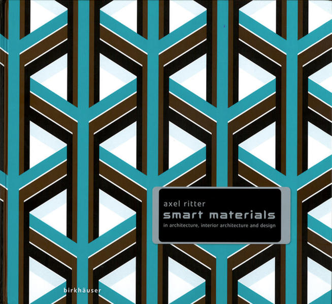 Smart Materials in Architecture, Interior Architecture and Design - Coverbild