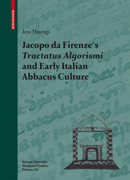 Jacopo da Firenze's Tractatus Algorismi and Early Italian Abbacus Culture - Coverbild