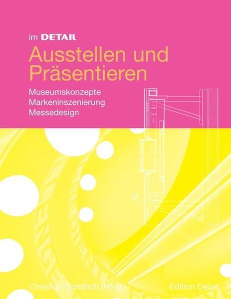Im Detail Ausstellen und Präsentieren - Coverbild