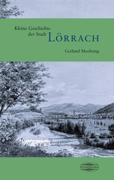 Kleine Geschichte der Stadt Lörrach - Coverbild