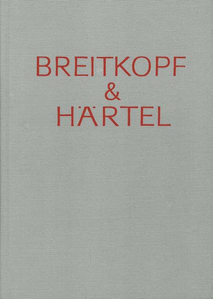 Breitkopf & Härtel - Gedenkschrift und Arbeitsbericht / 1828-1918 - Coverbild