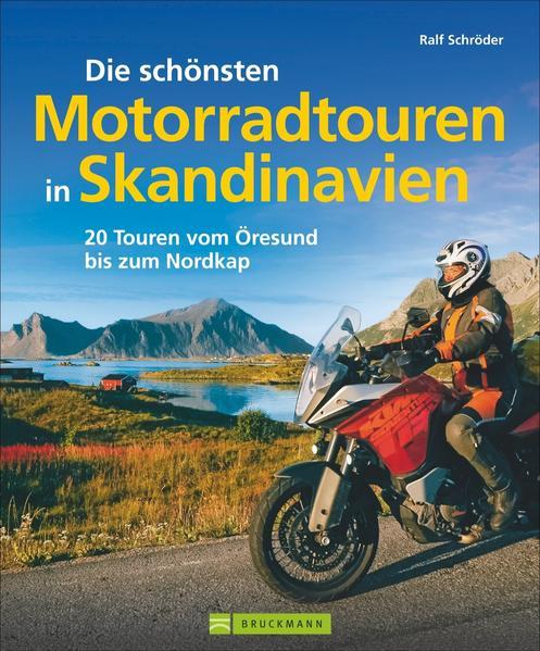 Die schönsten Motorradtouren in Skandinavien - Coverbild