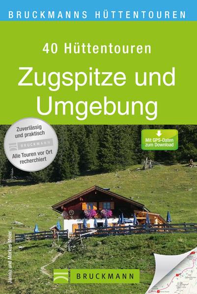 Bruckmanns Hüttentouren Zugspitze und Umgebung - Coverbild