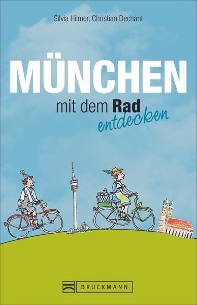 Kostenloser Download München mit dem Rad entdecken PDF