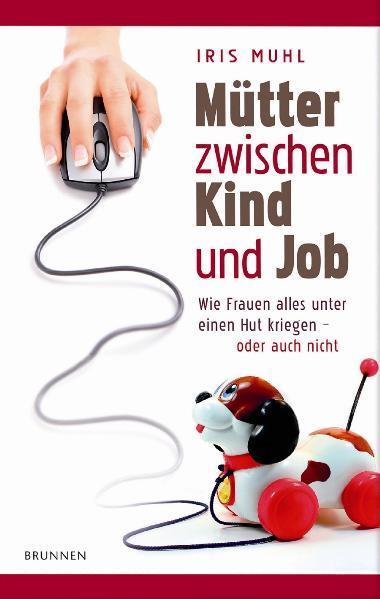 Mütter zwischen Kind und Job - Coverbild