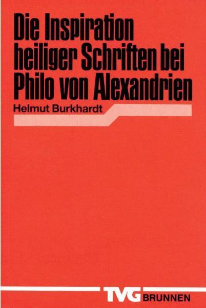 Die Inspiration heiliger Schriften bei Philo von Alexandrien - Coverbild