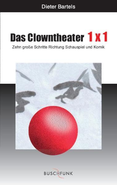 Das Clowntheater 1x1 - Coverbild
