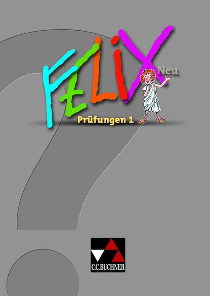 Felix - Forum / Felix Prüfungen 1 – neu PDF Herunterladen