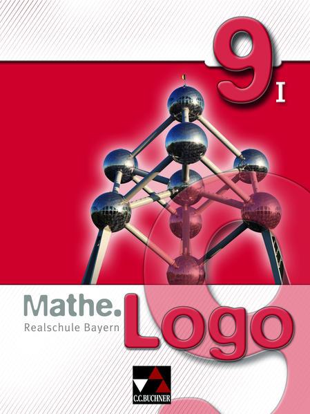 Mathe.Logo –  Realschule Bayern / Mathe.Logo Bayern 9/I - Coverbild