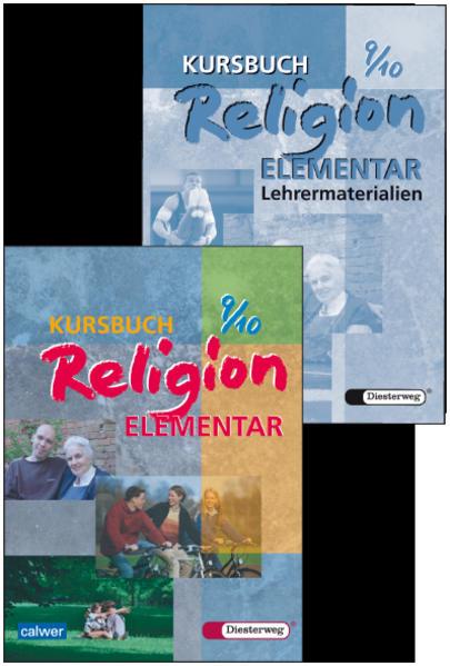 Kombi-Paket: Kursbuch Religion Elementar 9/10 Schülerbuch und Lehrermaterialien - Coverbild