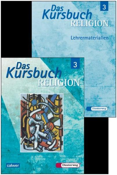 Kombi-Paket: Das Kursbuch Religion 3 Schülerbuch und Lehrermaterialien zusammen - Coverbild