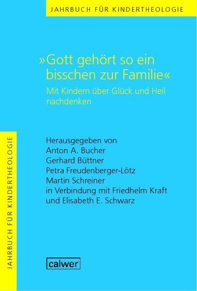 Jahrbuch für Kindertheologie Band 10: