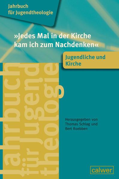 Jahrbuch für Jugendtheologie Band 4: 'Jedes Mal in der Kirche kam ich zum Nachdenken' - Coverbild