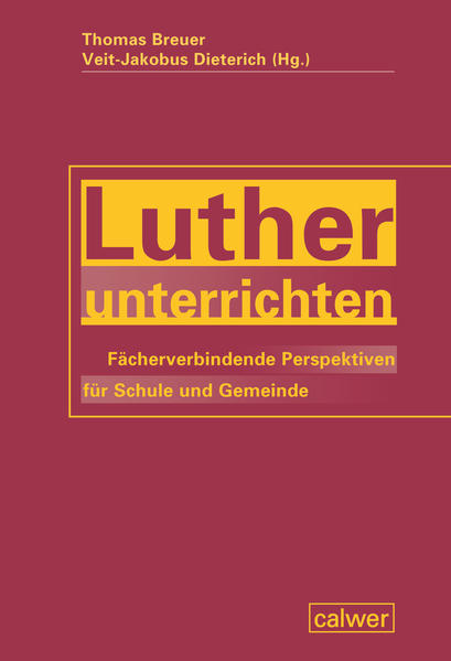 Luther unterrichten - Coverbild