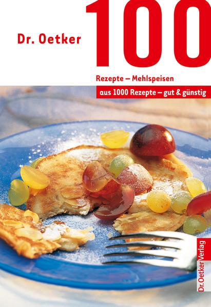 100 Rezepte - Mehlspeisen - Coverbild