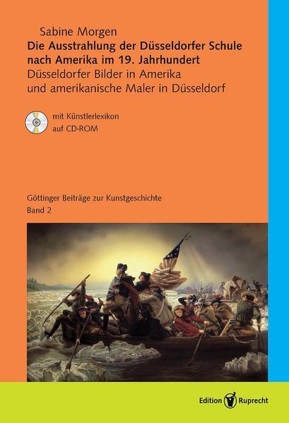 Die Ausstrahlung der Düsseldorfer Schule nach Amerika im 19. Jahrhundert - Coverbild