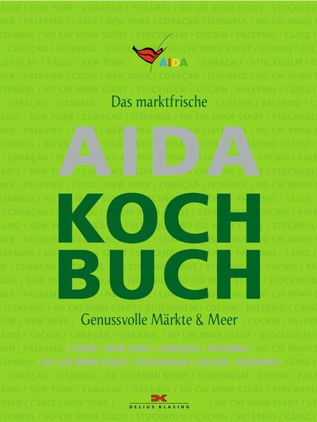 Das marktfrische AIDA Kochbuch PDF Jetzt Herunterladen