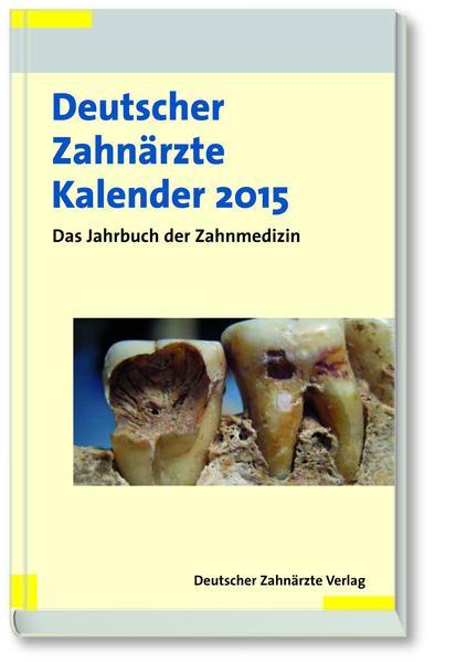 Deutscher Zahnärzte Kalender 2015 - Coverbild