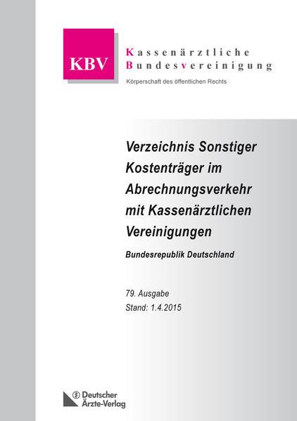 Verzeichnis Sonstiger Kostenträger im Abrechnungsverkehr mit Kassenärztlichen Vereinigungen Bundesrepublik Deutschland - Coverbild