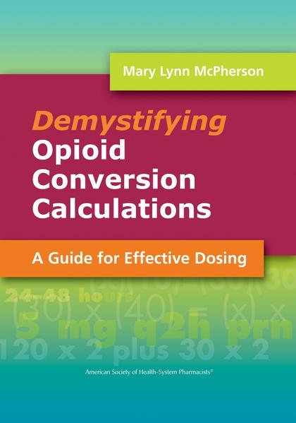 Demystifying Opioid Conversion Calculations - Coverbild
