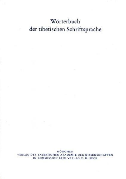 Wörterbuch der tibetischen Schriftsprache / Wörterbuch der tibetischen Schriftsprache  10. Lieferung - Coverbild