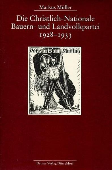 Die Christlich-Nationale Bauern- und Landvolkpartei 1928-1933 - Coverbild