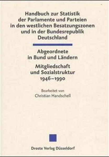 Die Abgeordneten des Bundestages und der Landesparlamente 1946-1990 - Coverbild