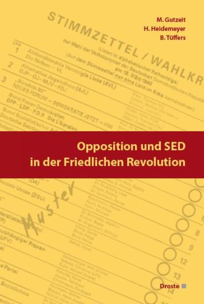 Opposition und SED in der Friedlichen Revolution - Coverbild