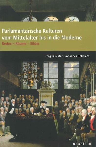 Parlamente in Europa / Parlamentarische Kulturen vom Mittelalter bis in die Moderne - Coverbild