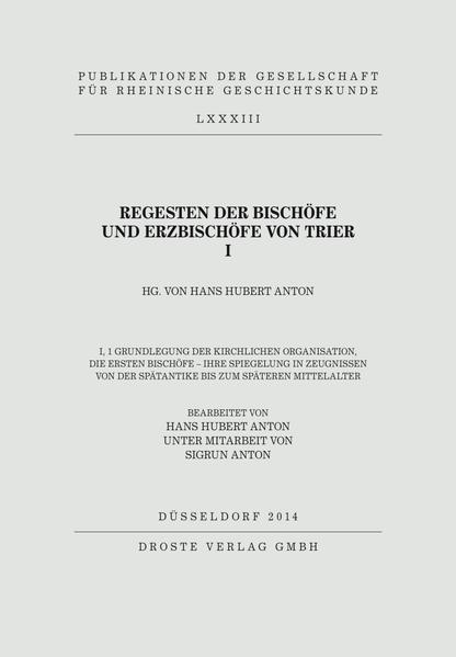 Regesten der Bischöfe und Erzbischöfe von Trier I - Coverbild