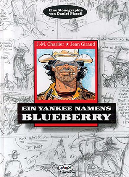 Blueberry Monographie: Ein Yankee namens Blueberry - Coverbild