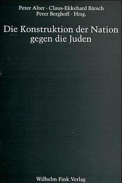 Die Konstruktion der Nation gegen die Juden - Coverbild