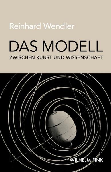 Das Modell zwischen Kunst und Wissenschaft - Coverbild