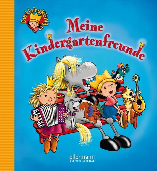 Der kleine König - Meine Kindergartenfreunde - Coverbild