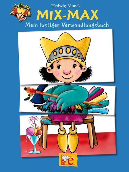 Der kleine König - Mix Max - Coverbild